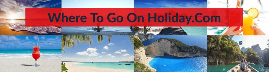 Where To Go On Holiday.Com
